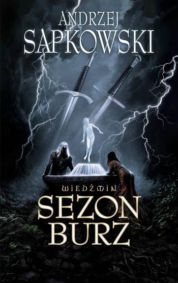 Andrzej Sapkowski - Sezon Burz